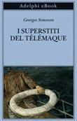 I superstiti del Télémaque Ebook di  Georges Simenon