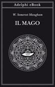 Il mago Ebook di  W. Somerset Maugham