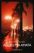 Addio, mia amata Ebook di  Raymond Chandler