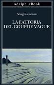 La fattoria del Coup de Vague Ebook di  Georges Simenon