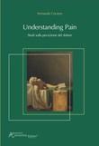 Understanding pain. Studi sulla percezione del dolore Libro di  Fernando Cervero