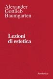 Lezioni di estetica Ebook di  Alexander Gottlieb Baumgarten