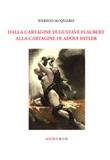 Dalla Cartagine di Gustave Flaubert alla Cartagine di Adolf Hitler Libro di  Enrico Acquaro