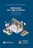 Biblioteche. Ieri, oggi e domani. 20º Workshop Teca del Mediterraneo (Bari, 6 giugno 2019) Libro di