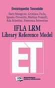 IFLA LRM. Library reference model Ebook di