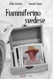 Fiammiferino svedese Libro di  Elda Lettieri, Arsenio Siani