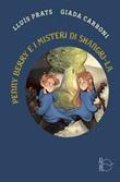 Penny Berry e i misteri di Shangri-La Libro di  Lluís Prats Martínez