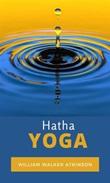 Hatha Yoga Ebook di  William Walker Atkinson