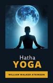 Hatha Yoga. Ediz. francese Ebook di  William Walker Atkinson