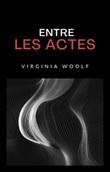 Entre les actes Ebook di  Virginia Woolf