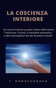 La coscienza interiore Ebook di Ramacharaka