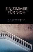 Ein zimmer für sich Ebook di  Virginia Woolf