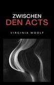 Zwischen den acts Ebook di  Virginia Woolf