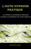 L' auto-hypnose pratique Ebook di