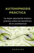 Autohipnosis práctica Ebook di
