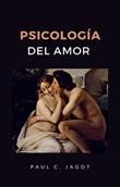 Psicología del amor Ebook di  Paul-Clément Jagot