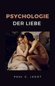 Psychologie der liebe Libro di  Paul-Clément Jagot