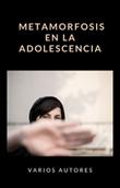 Metamorfosis en la adolescencia Ebook di