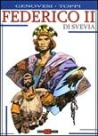 Federico II di Svevia Libro di  Roberto Genovesi, Sergio Toppi