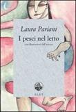 I pesci nel letto Libro di  Laura Pariani