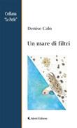Un mare di filtri Ebook di  Denise Calò, Denise Calò
