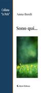 Sono qui... Ebook di  Anna Burdi, Anna Burdi