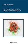 Le rose di Filodemo Ebook di  Domenico Bellistri, Domenico Bellistri