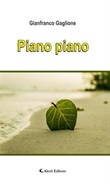 Piano piano Ebook di  Gianfranco Gaglione, Gianfranco Gaglione