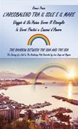 L' arcobaleno tra il sole e il mare (The rainbow between the sun and the sea) Ebook di  Romea Ponza, Romea Ponza