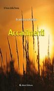 Accadimenti Ebook di  Francesco Isolani, Francesco Isolani