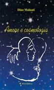 Amore e cosmologia Ebook di  Edoardino Malnati, Edoardino Malnati