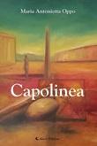 Capolinea Ebook di  Maria Antonietta Oppo, Maria Antonietta Oppo