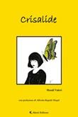 Crisalide Ebook di  Mendi Valeri, Mendi Valeri