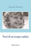 Versi di un tempo andato Libro di  Antonio Onorato
