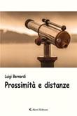 Prossimità e distanze Ebook di  Luigi Bernardi, Luigi Bernardi
