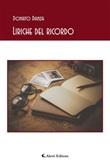 Liriche del ricordo Ebook di  Donato Danza, Donato Danza