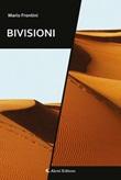 Bivisioni Ebook di  Mario Frontini, Mario Frontini