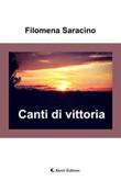 Canti di vittoria Ebook di  Filomena Saracino, Filomena Saracino