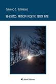 Re-esisto: principi poetici senza fine Ebook di  Claudio Salvatore Testaverde, Claudio Salvatore Testaverde