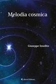 Melodia cosmica Ebook di  Giuseppe Insolito, Giuseppe Insolito