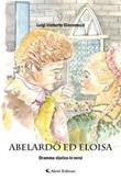 Abelardo ed Eloisa Ebook di  Luigi Umberto Giacomuzzi, Luigi Umberto Giacomuzzi