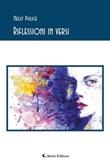 Riflessioni in versi Ebook di  Nelly Pulice, Nelly Pulice
