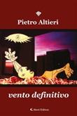 Vento definitivo Ebook di  Pietro Altieri, Pietro Altieri