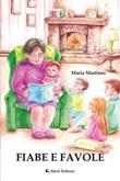 Fiabe e favole Ebook di  Maria Martines, Maria Martines