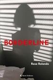 Borderline Ebook di  Rosa Rolando, Rosa Rolando