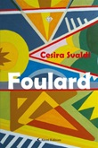 Foulard Ebook di  Cesira Svaldi, Cesira Svaldi