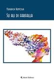 Su ali di farfalla Ebook di  Federica Ventola, Federica Ventola