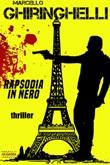 Rapsodia in nero Ebook di  Marcello Ghiringhelli