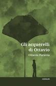 Gli acquerelli di Ottavio Ebook di  Ottavio Paravia, Ottavio Paravia
