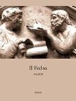 Fedro Ebook di Platone,Platone